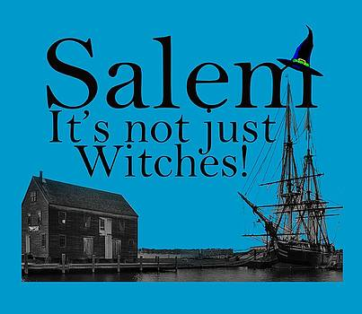 Salem Its not just for witches by Jeff Folger