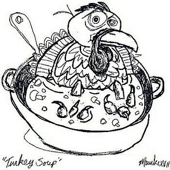 Turkey Soup by John Stillmunks