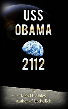 Uss Obama 2112 by John Sibley