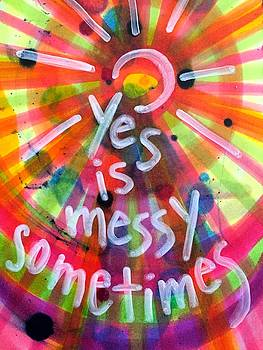 Yes is Messy by Vonda Drees