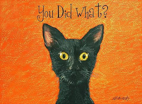 You Did What? by Marna Edwards Flavell