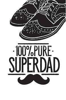 100 Percent Pure Super Dad by Christopher Meade