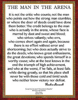 The Man In The Arena Roosevelt Quote Classic Design by Desiderata Gallery