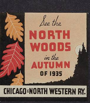 Chicago and North Western Historical Society - 1935 Advertisement to Visit North Woods - 1935