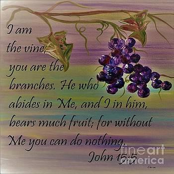 I am the Vine by Eloise Schneider