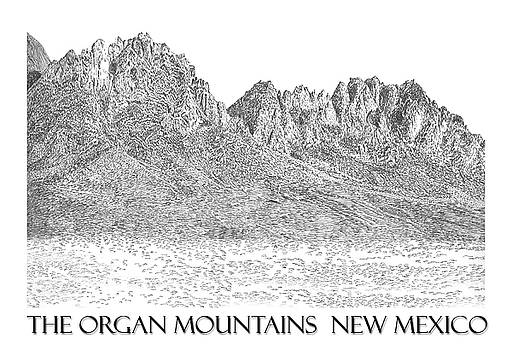 The Organ Mountains by Jack Pumphrey