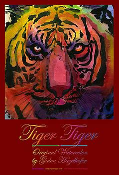 Tiger Tiger by Galen Hazelhofer