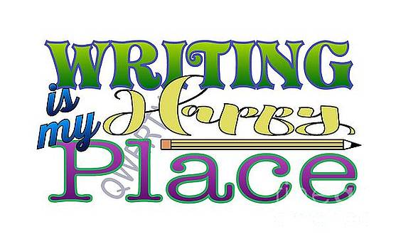 Writing is My Happy Place by Shelley Overton