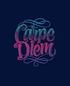 Carpe Diem by Tamara Elliott