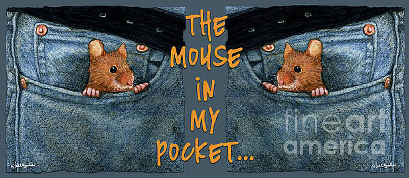 Will Bullas - mouse in my pocket...