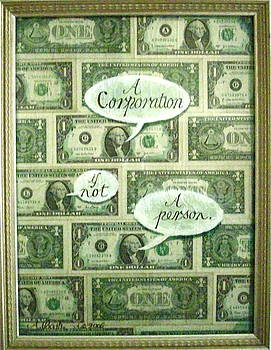 A Corporation Is Not A Person by Dan Koon