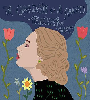 A Garden is a Grand Teacher by Nicole Wilson