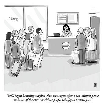 A pause in honor of the even wealthier people who fly in private jets by Paul Noth