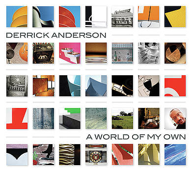 A World Of My Own by Derrick Anderson