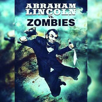 abraham Lincoln Vs. Zombies, The by XPUNKWOLFMANX Jeff Padget