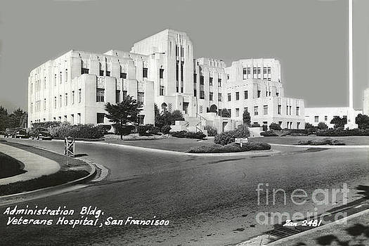 California Views Archives Mr Pat Hathaway Archives - Administration Bldg, Veterans Hospital, San Francisco circa 1945