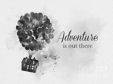 Adventure is out there Black and White by My Inspiration
