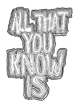 All That You Know Is by Daniel Schubarth