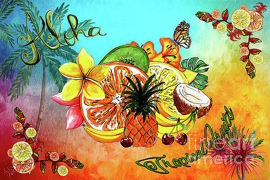 Aloha Tropical Fruits by Kaye Menner by Kaye Menner
