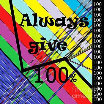 Always Give 100 Per Cent by Eloise Schneider