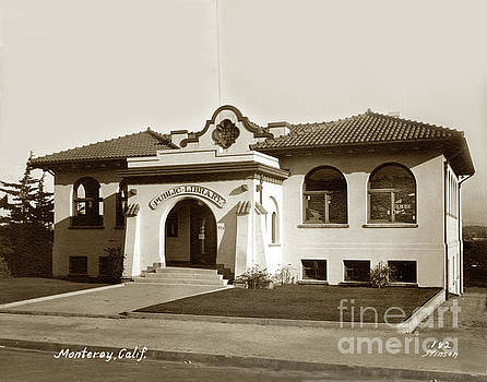 California Views Mr Pat Hathaway Archives - Andrew Carnegie Monterey Public Library at 425 Van Buren St. Circa 1912