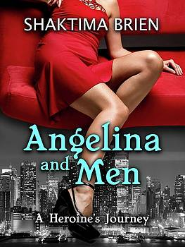 Angelina and Men by Shakti Brien