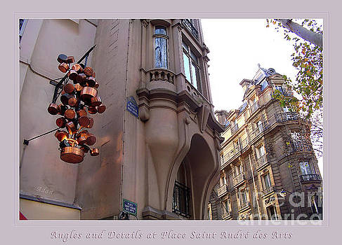 Felipe Adan Lerma - Angles and Details at Place Saint Andre des Arts Poster