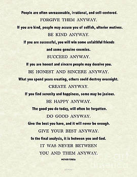 Anyway Quote on Parchment by Mother Teresa/Saint Teresa by Desiderata Gallery