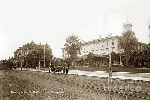 California Views Mr Pat Hathaway Archives - Arlington Hotel and Annex Santa Barbara, California 1898