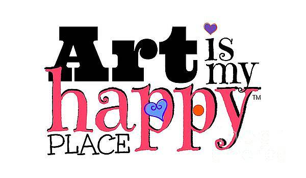 Art is My Happy Place by Shelley Overton