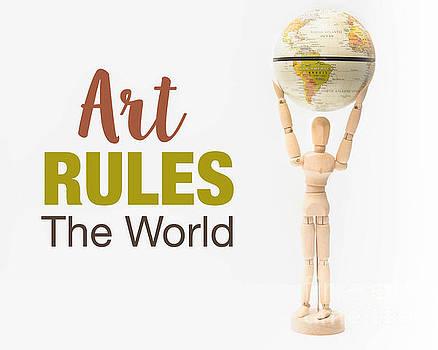 Art Rules the World by Kelly Ann Jones