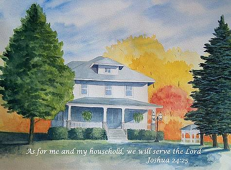 As for me and my household we will serve the Lord by Denise   Hoff