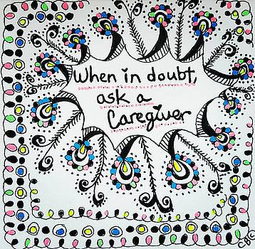 Ask A Caregiver by Carole Brecht