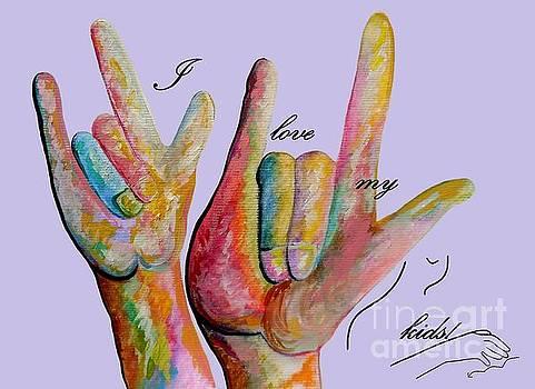 ASL I Love my KIDS by Eloise Schneider