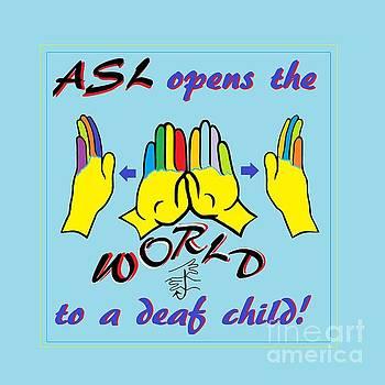 ASL Opens the World by Eloise Schneider