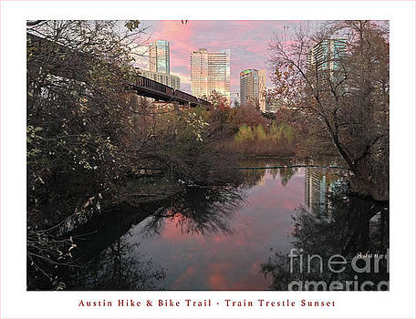 Felipe Adan Lerma - Austin Hike and Bike Trail - Train Trestle 1 Sunset Right Greeting Card Poster - Over Lady Bird Lake