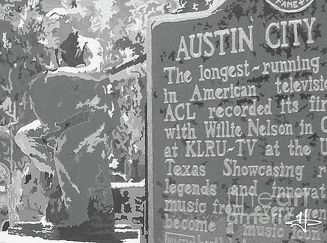 Austin Willie - My Heroes Heroes Have Always Been... BW by Kelly Hartman