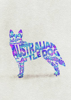Australian Cattle Dog Watercolor Painting / Typographic Art by Ayse and Deniz