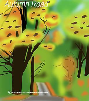 Autumn Road  by Michael Chatman