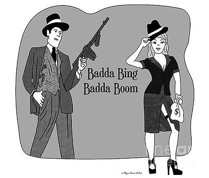 BaddaBing by Megan Dirsa-DuBois