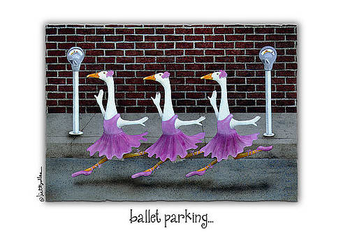 Will Bullas - ballet parking...