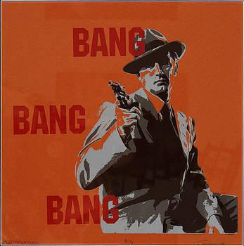Bang Bang Bang 3 by Robin DeLisle
