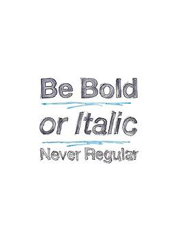 Be Bold by Tamara Elliott
