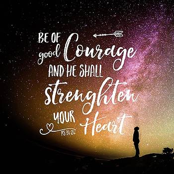 Be of Good Courage by Robin Chaffin
