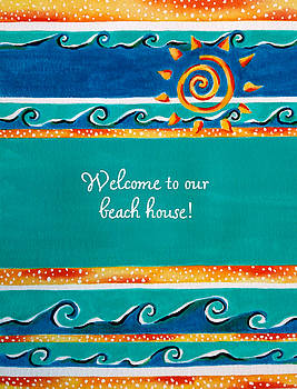 Beach House Welcome by Christine Ambrose