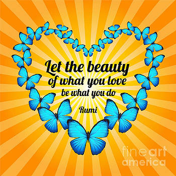 Ginny Gaura - Beautiful Butterflies with Rumi Quote