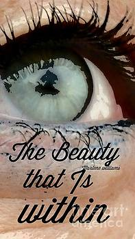 Beauty within by Marlene Williams