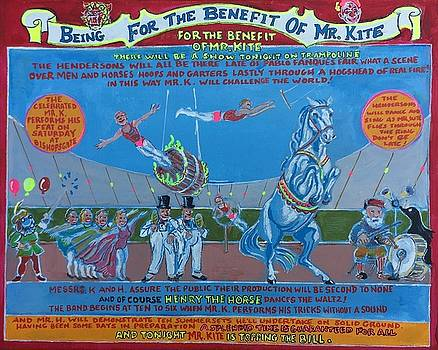 Being For The Benefit Of Mr. Kite by Jonathan Morrill