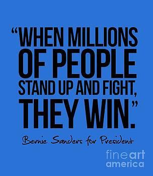 Bernie Sanders Quote by Politicrazy