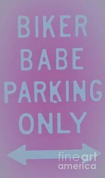 Biker Babe Parking by Chrisann Ellis